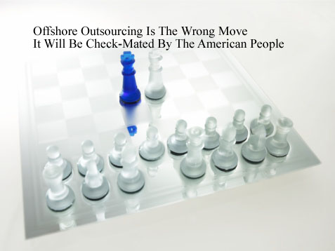Check-Mate the Outsourcers